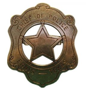 Ennis Texas Chief Of Police Badge
