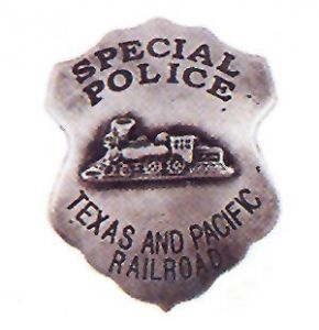 Special Police Texas Pacific Railroad Badge